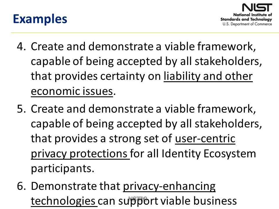 4.Create and demonstrate a viable framework, capable of being accepted by all stakeholders, that provides certainty on liability and other economic is