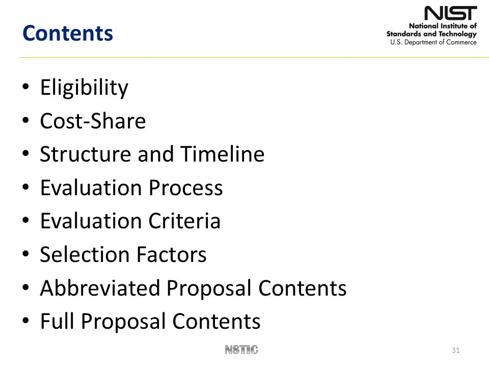 31 Eligibility Cost-Share Structure and Timeline Evaluation Process Evaluation Criteria Selection Factors Abbreviated Proposal Contents Full Proposal Contents Contents