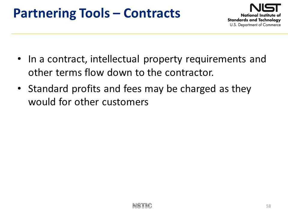 In a contract, intellectual property requirements and other terms flow down to the contractor.