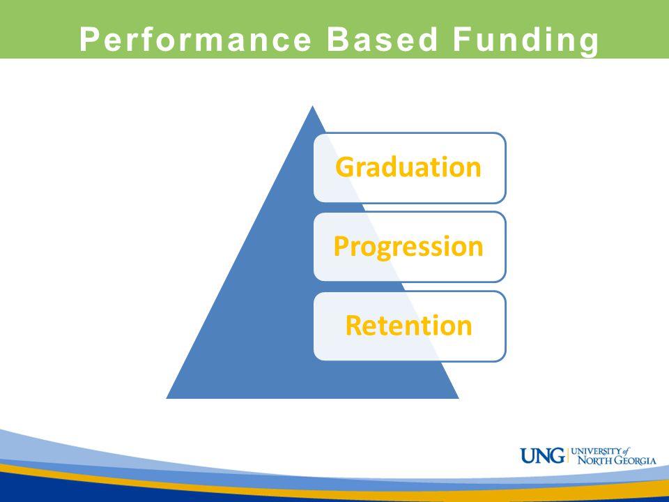 Performance Based Funding GraduationProgressionRetention