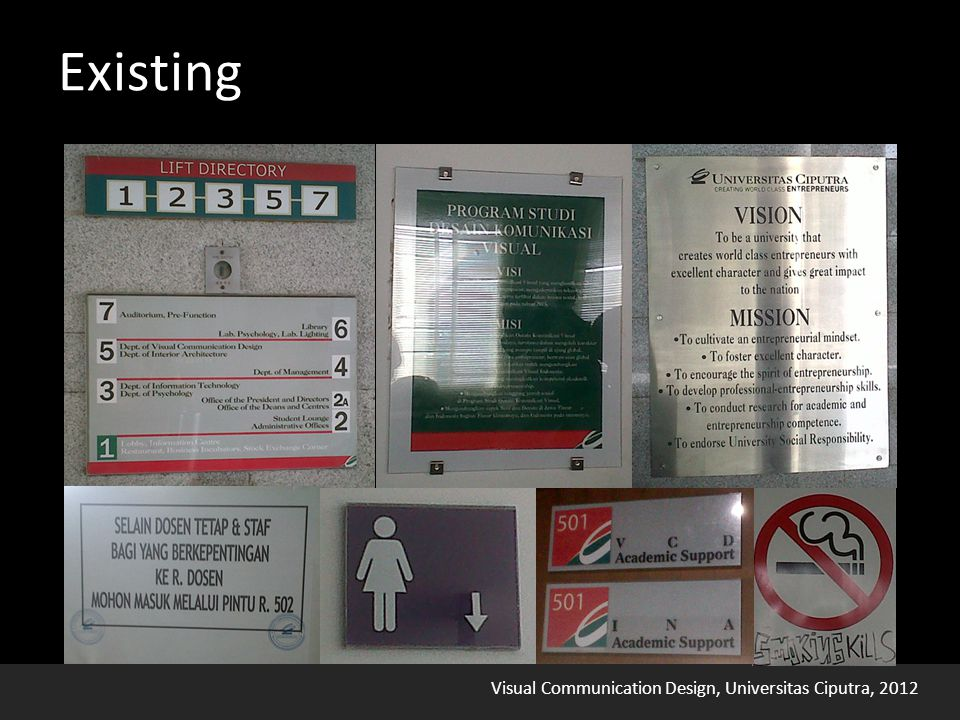 Visual Communication Design, Universitas Ciputra, 2012 Existing