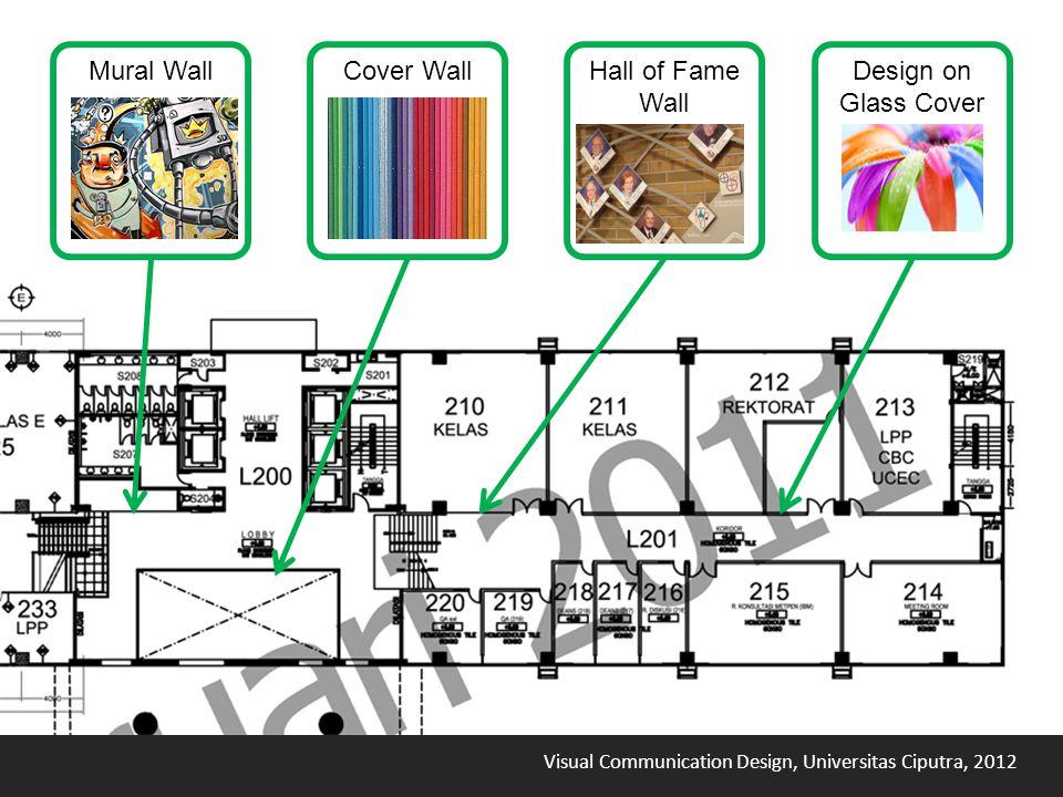 Visual Communication Design, Universitas Ciputra, 2012 Hall of Fame Wall Mural WallDesign on Glass Cover Cover Wall