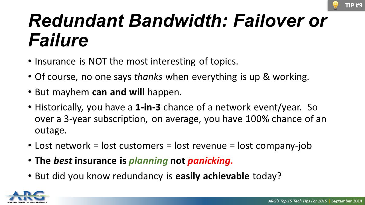 Redundant Bandwidth: Failover or Failure Insurance is NOT the most interesting of topics.