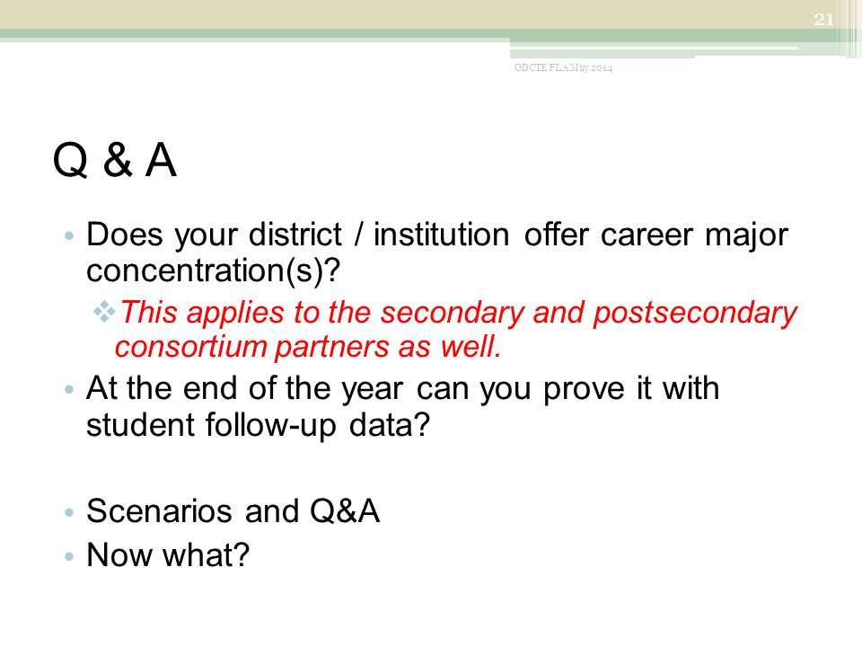 Q & A Does your district / institution offer career major concentration(s).