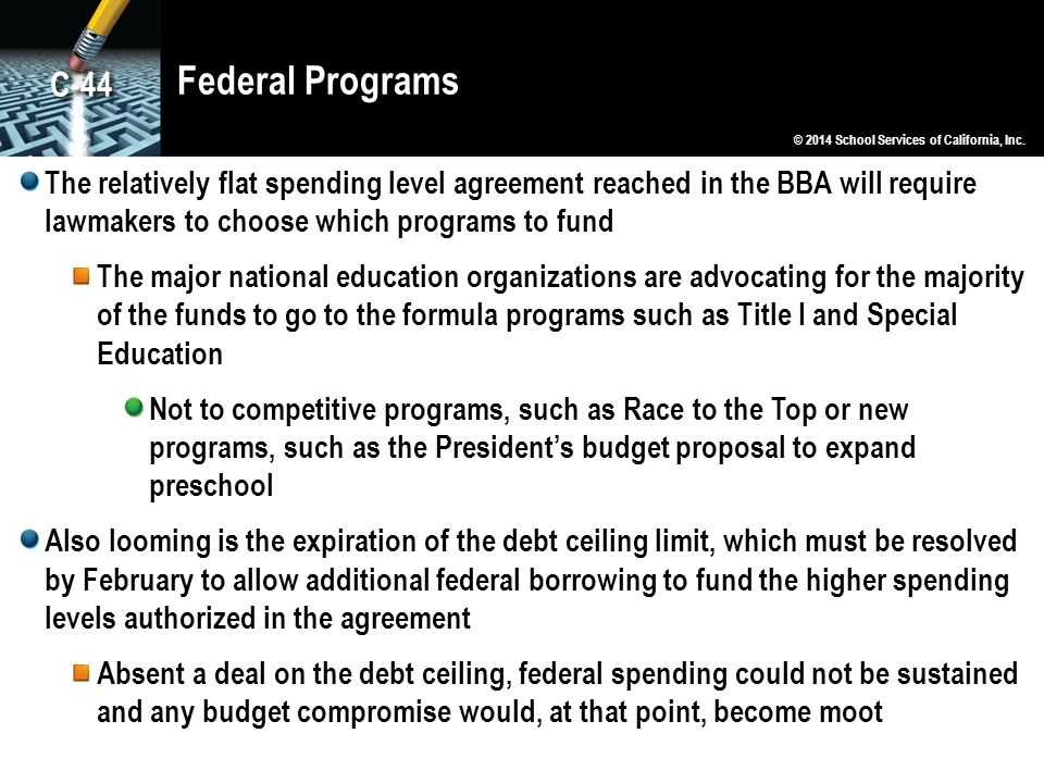 Federal Programs The relatively flat spending level agreement reached in the BBA will require lawmakers to choose which programs to fund The major nat
