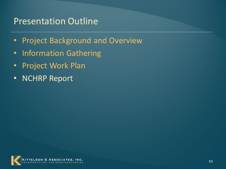 NCHRP 15-34A Report Part A: Basis and Knowledge for Performance Based Analysis in Geometric Design of Highways and Streets – Chapter 1 through 4 Overview Part B: Applications Guidance for Conducting Performance Based Analysis – Chapter 5 - Framework – Chapter 6 - Project Examples 14
