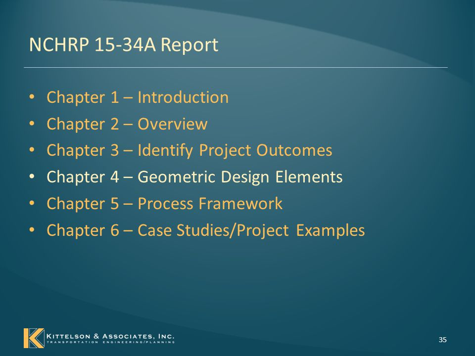 Chapter 4 – Geometric Design Elements Introduction – Summarize critical or high priority known relationships between design elements and performance – Document the general relationship – Identify possibly performance trade-offs – Present resources and tools that can be used 36