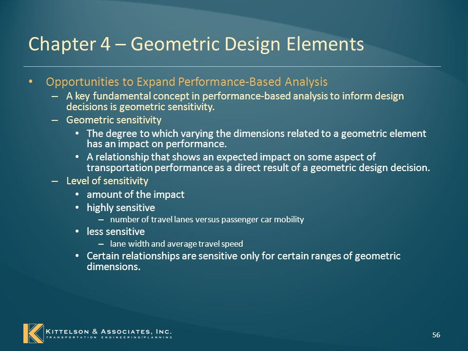 Chapter 4 – Geometric Design Elements Opportunities to Expand Performance-Based Analysis – NCHRP Report 687, Guidelines for Ramp and Interchange Spacing 57