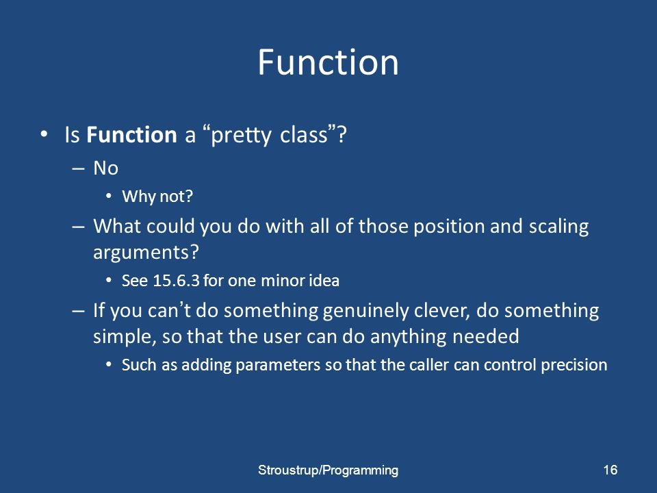 Function Is Function a pretty class . – No Why not.