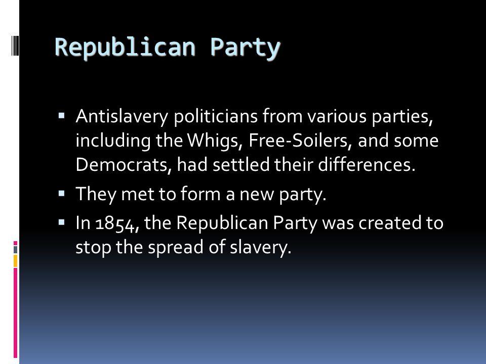 Presidential Election of 1856  Republicans nominate John C.