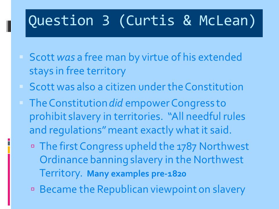 Effects  Southerners thought it would crush the anti- slavery movement because slavery was now the supreme law of the land  Black Republicanism is dead  Politicized the issue of slavery even more  Republican Party effectively used the court decision as a propaganda tool  The Republican party gained support and momentum  Lincoln elected president in next election - 1860