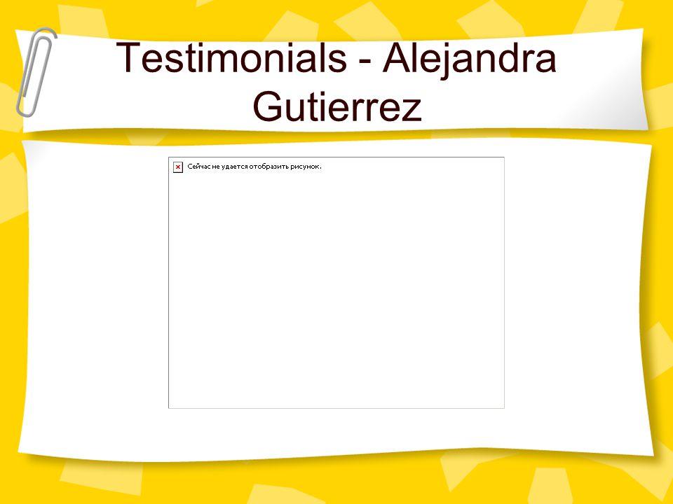 Testimonials - Alejandra Gutierrez