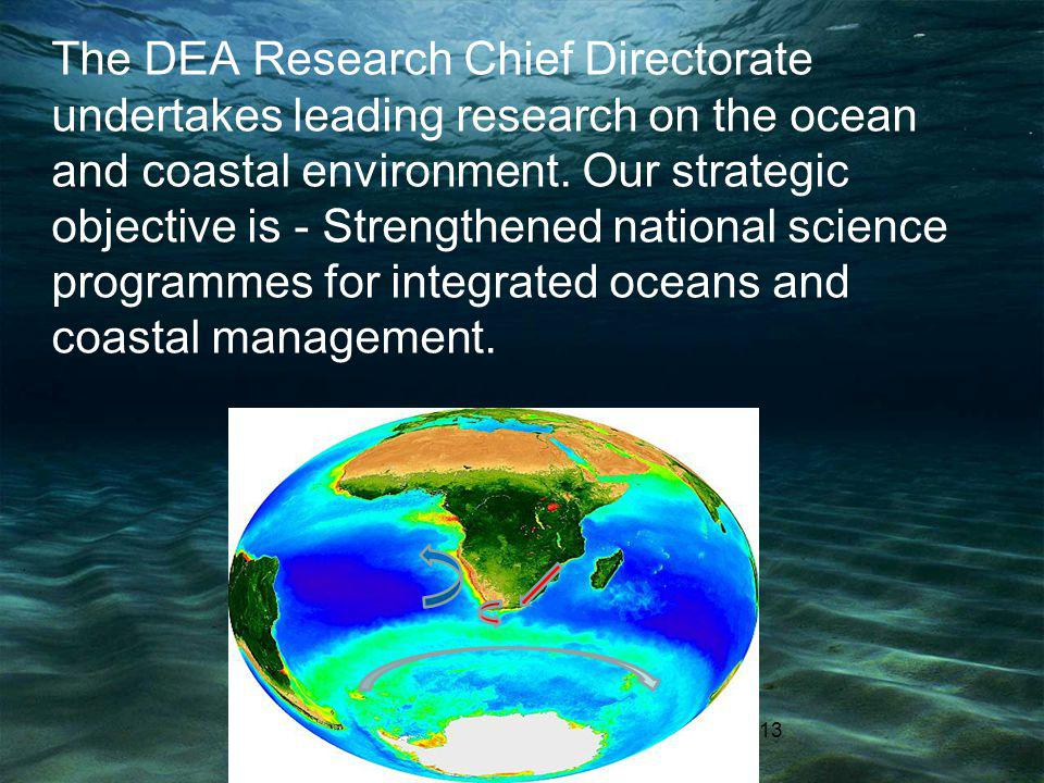 The DEA Research Chief Directorate undertakes leading research on the ocean and coastal environment.