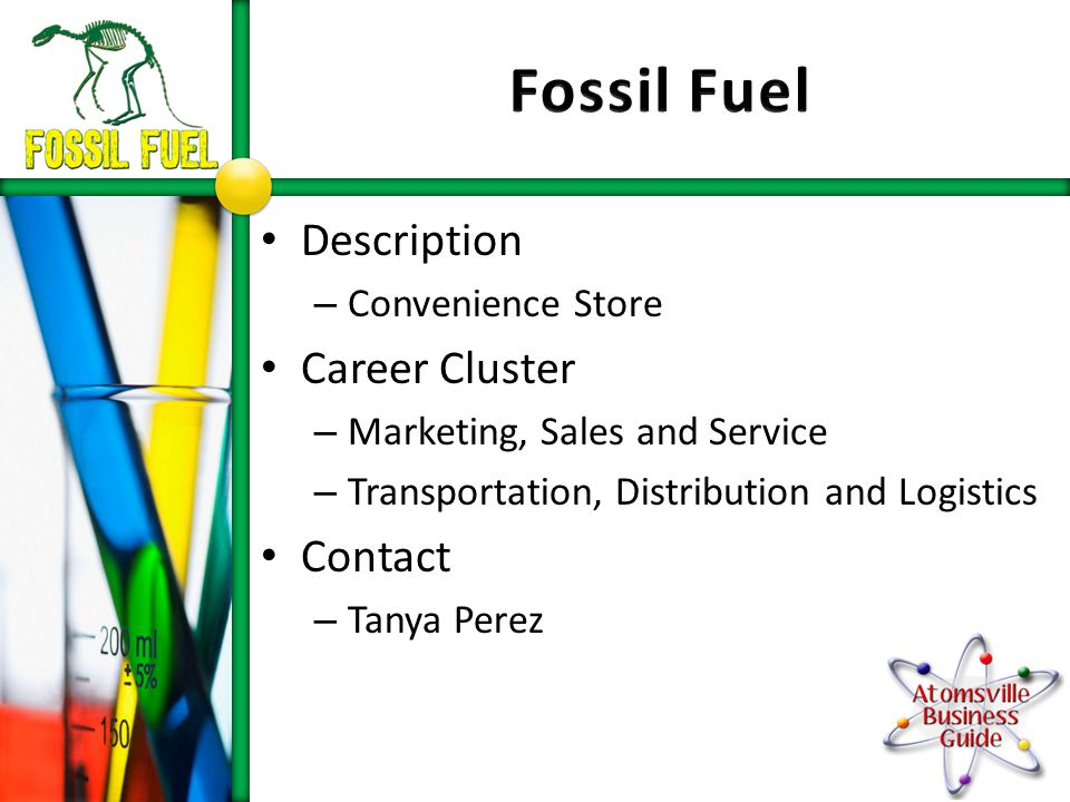 Description – Convenience Store Career Cluster – Marketing, Sales and Service – Transportation, Distribution and Logistics Contact – Tanya Perez