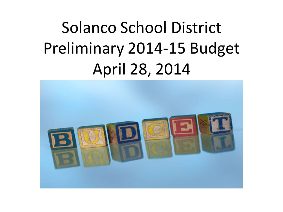 2014-15 Revenue Budget Highlights Property Assessments: Low but steady growth Earned income tax recovering to pre- recession; 1.25 % estimated growth from 13- 14 to 14-15 (Est $80K) State Ready to Learn Grant ($431K) vs Basic Education Allocation ($0 proposed) – Total state revenues equate to Pension increase only Federal; Medical Assistance and Title I