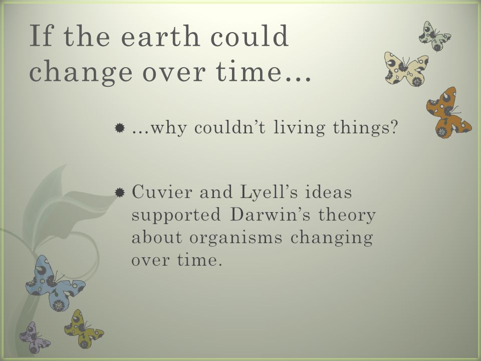 If the earth could change over time…