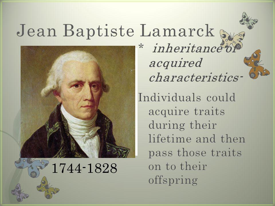 Jean Baptiste Lamarck 1744-1828