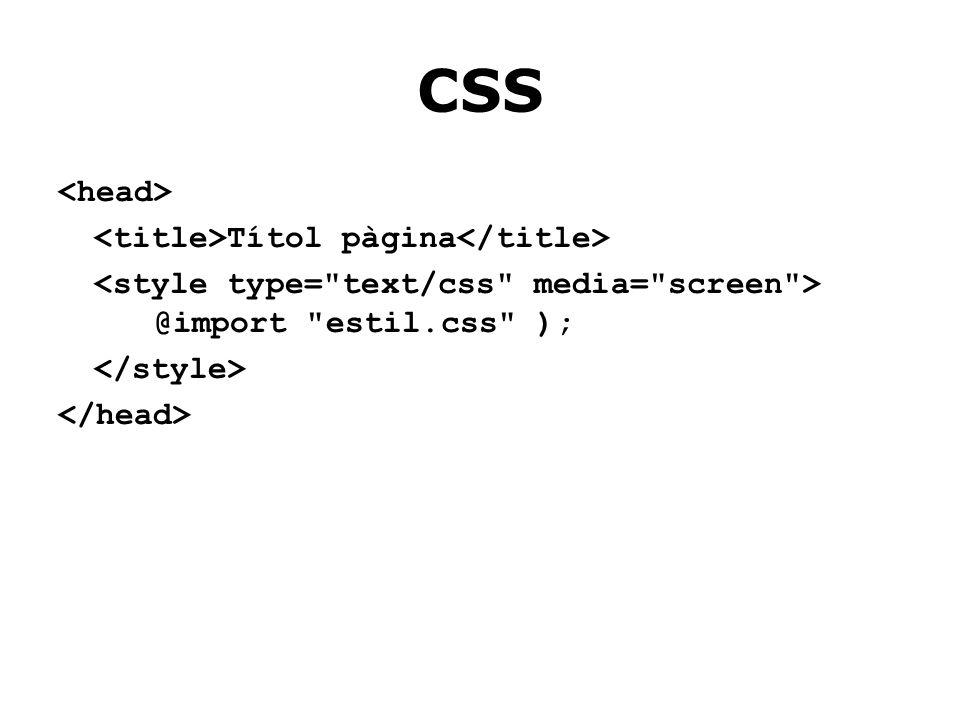 CSS Títol pàgina @import estil.css );