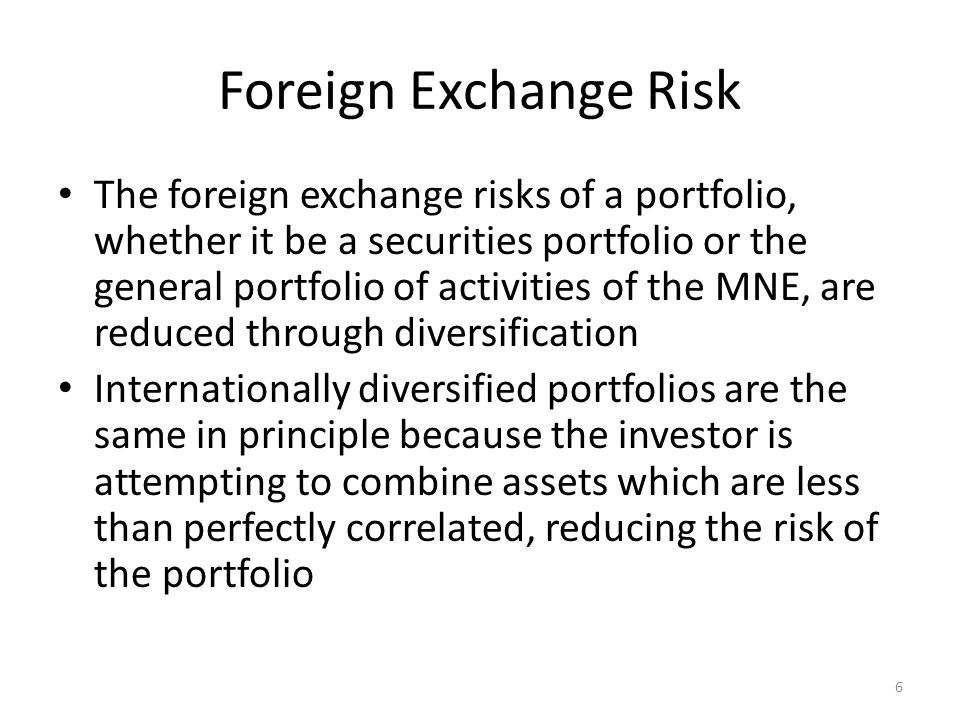 Foreign Exchange Risk An illustration with Japanese equity US investor takes $1,000,000 on 1/1/2002 and invests in a stock traded on the Tokyo Stock Exchange (TSE) On 1/1/2002, the spot rate was S1= ¥130/$ The investor purchases 6,500 shares valued at ¥20,000 for a total investment of ¥130,000,000 At the end of the year, the investor sells the shares at a price of ¥25,000 per share yielding ¥162,500,000 On 1/1/2003, the spot rate was S2= ¥125/$ The investor receives a 30% return on investment ($1,300,000 – $1,000,000) / $1,00,000 = 30% 7