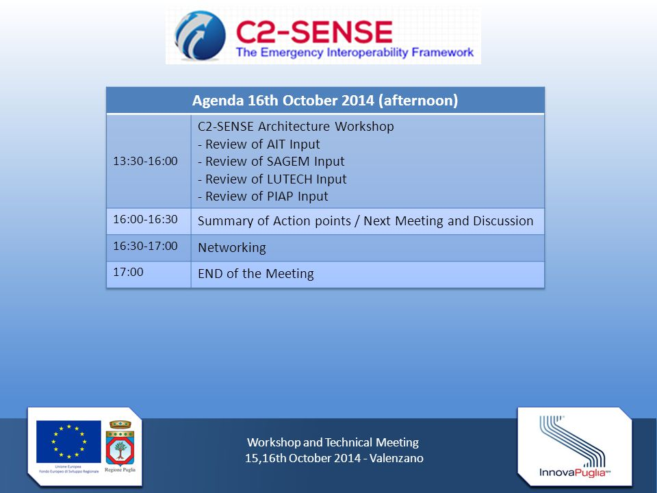 Workshop and Technical Meeting 15,16th October 2014 - Valenzano