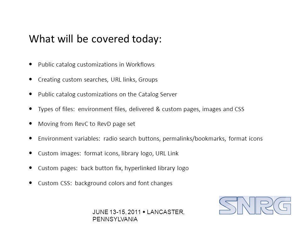 JUNE 13-15, 2011  LANCASTER, PENNSYLVANIA Catalog Rootbar – Create a URL Link