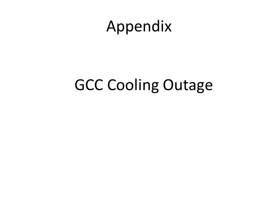 Appendix GCC Cooling Outage