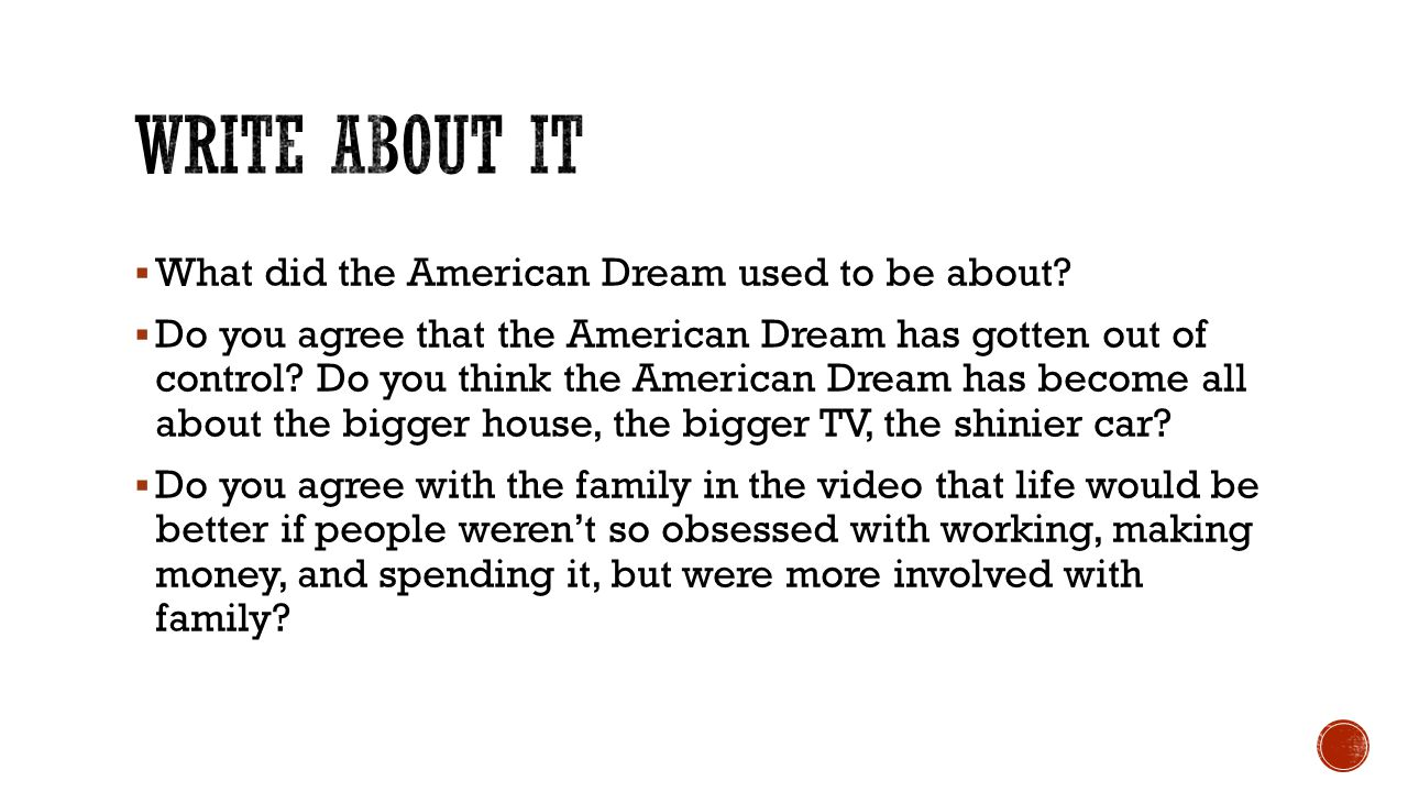  What did the American Dream used to be about.