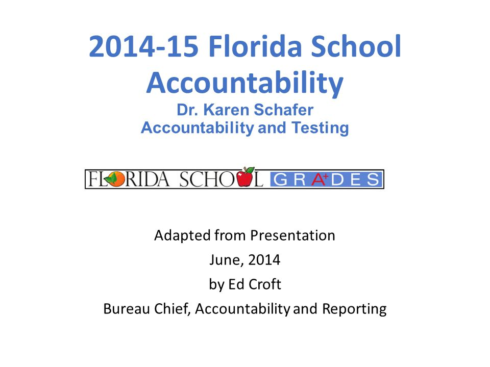 2014-15 Florida School Accountability Dr.