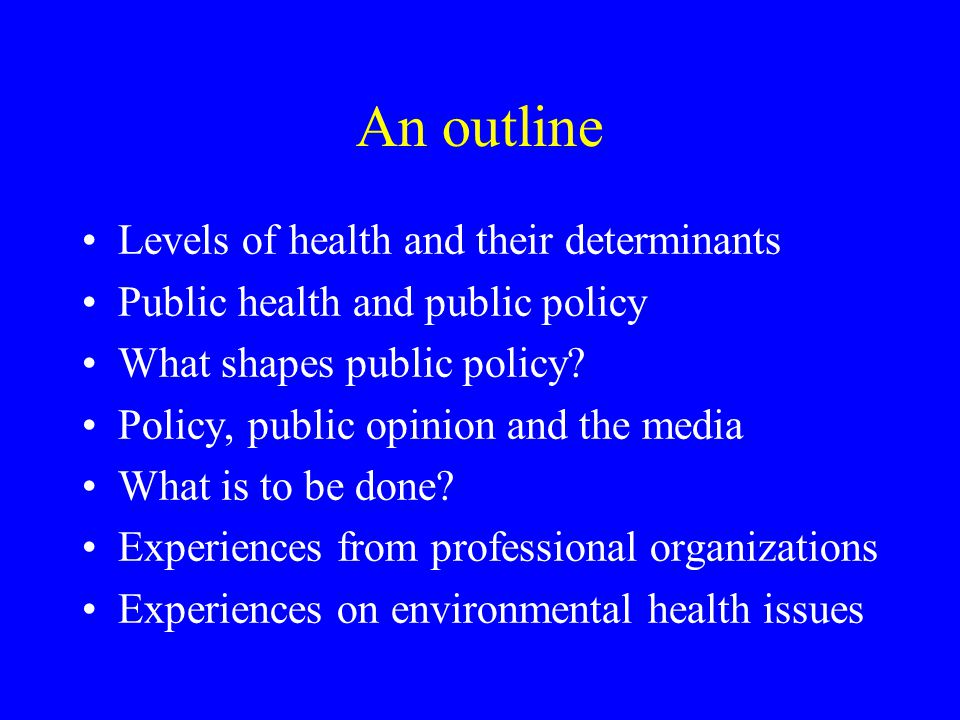 Determinants of health Levels of health reflect how people live and work, rather than the outcome of health services