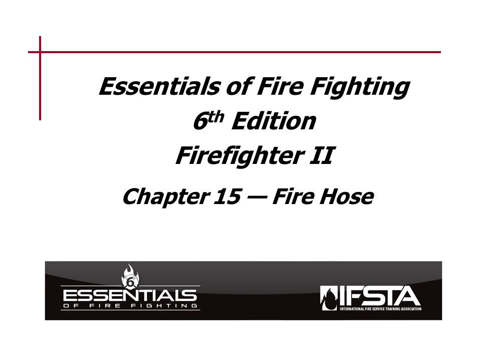 Service test a fire hose.This objective is measured in Skill Sheet 15-II-1.