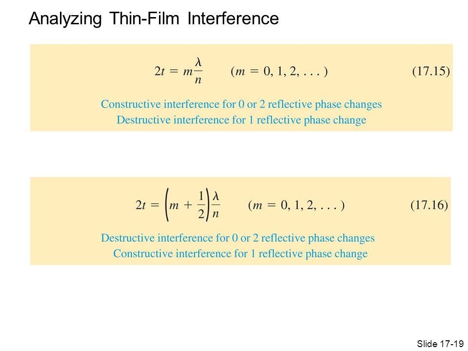 Analyzing Thin-Film Interference Slide 17-19