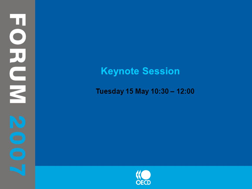 Keynote Session Tuesday 15 May 10:30 – 12:00