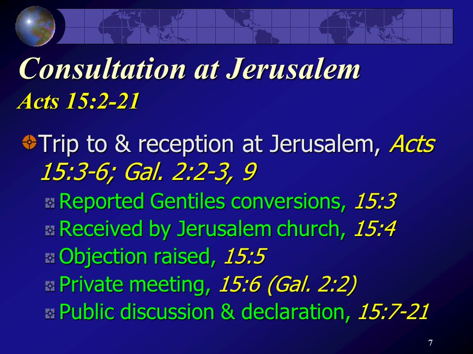 8 Correspondence to Gentile Saints Acts 15:22-35 From apostles, elders & brethren, 15:22-23 Warning: We did not command this doctrine, 15:24 Commendation of Judas & Silas; Sent for confirmation, 15:25-27 Declared the truth, 15:28-29 Delivered & encouraged, 15:30-35; 16:4-5