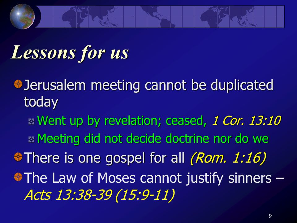 10 Law of Moses Revealed what sin was – Rom.7:7 Could not justify the sinner – Rom.
