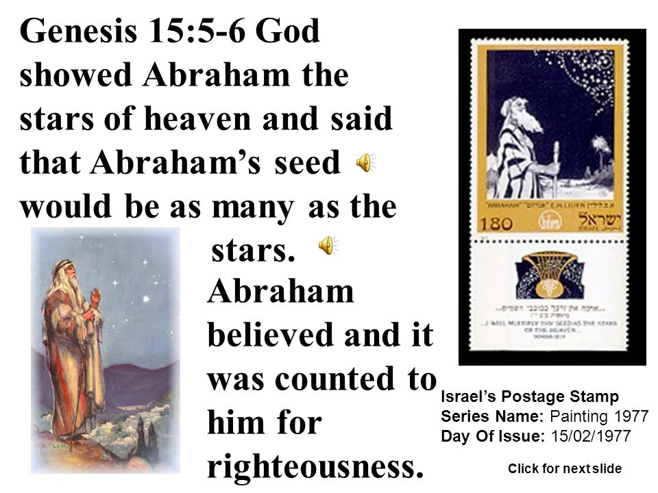 Israel's Postage Stamp Series Name: Painting 1977 Day Of Issue: 15/02/1977 Genesis 15:5-6 God showed Abraham the stars of heaven and said that Abraham's seed would be as many as the stars.