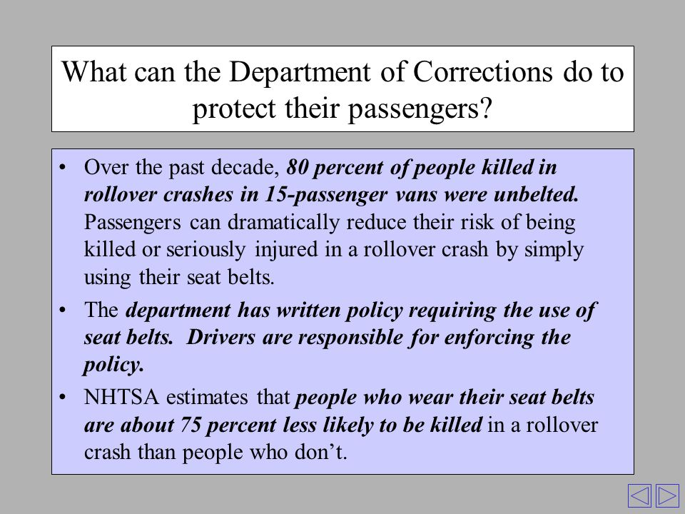 What can the Department of Corrections do to protect their passengers.