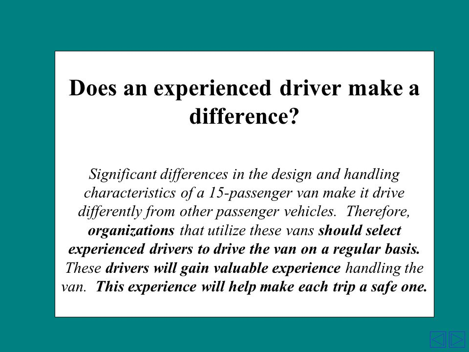 Does an experienced driver make a difference.