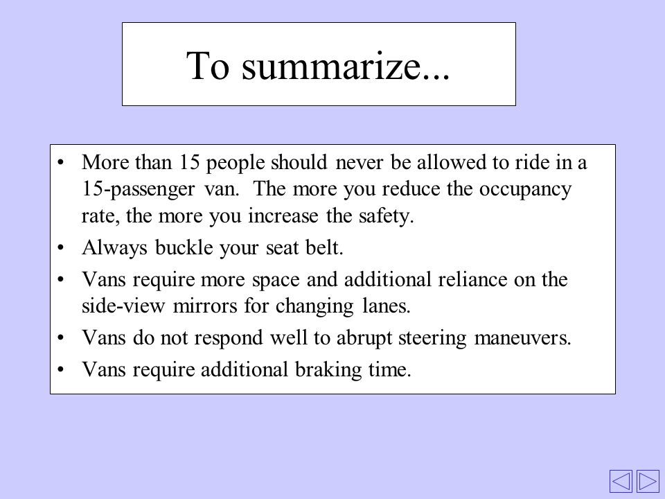 To summarize... More than 15 people should never be allowed to ride in a 15-passenger van.
