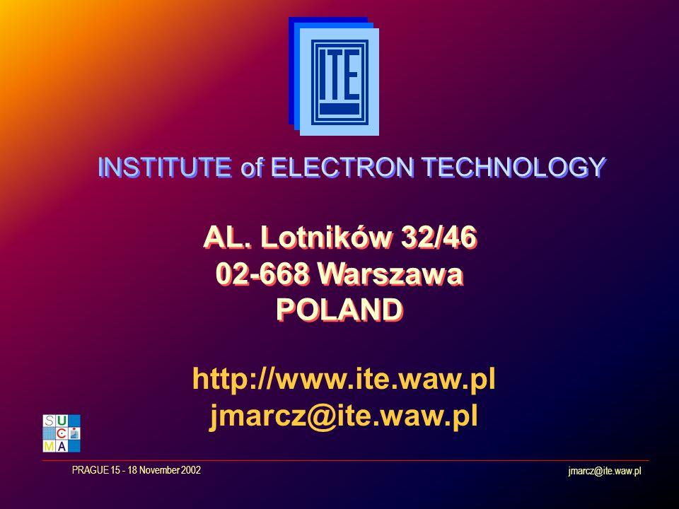 jmarcz@ite.waw.pl PRAGUE 15 - 18 November 2002 AL.
