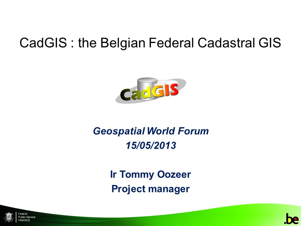 CadGIS 15/05/2013 22 CadGIS : realisation approach Project is divided into 2 sequential phases + preparation : Preparation : Geometrical improvement (continuity) Consolidation (RUP based : processes, UC, …) Release 1 (publication) : 4 viewers 3 INSPIRE related services Release 2 (update tools) : 2 main modules : light & heavy modifications