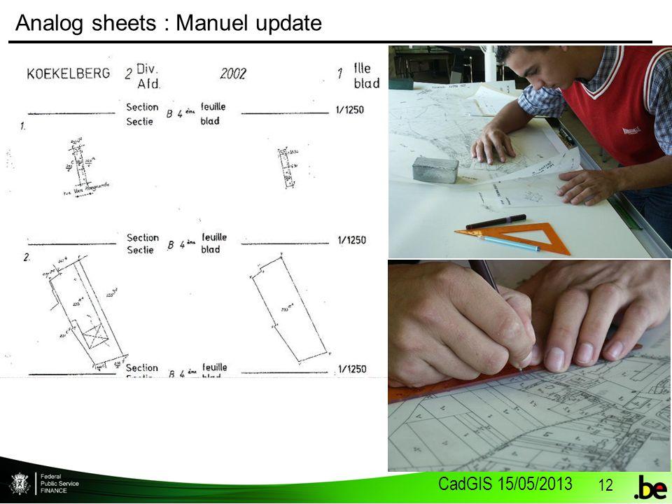 CadGIS 15/05/2013 12 Analog sheets : Manuel update