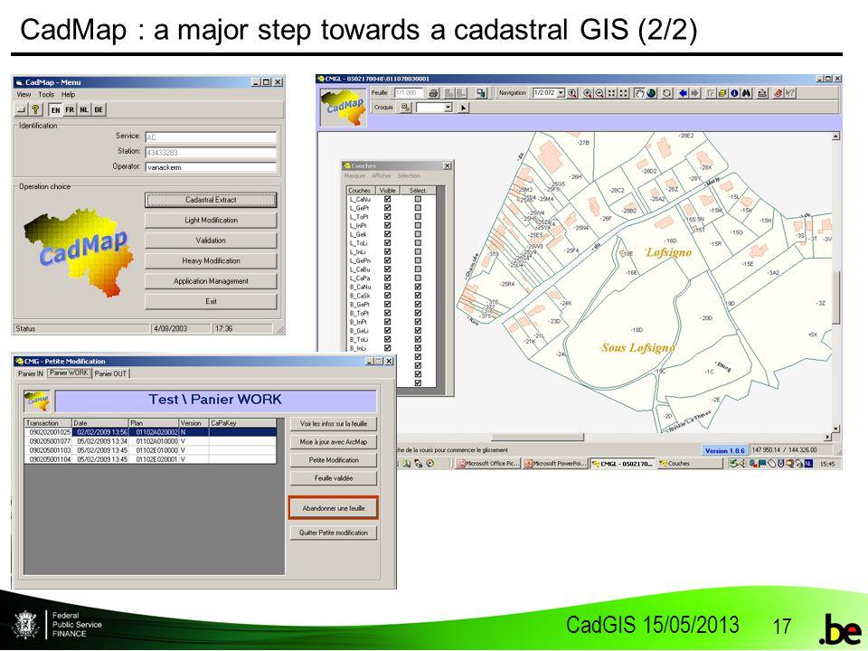 CadGIS 15/05/2013 17 CadMap : a major step towards a cadastral GIS (2/2)
