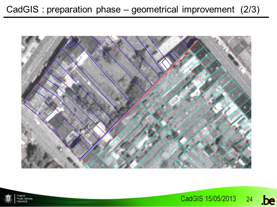 CadGIS 15/05/2013 24 CadGIS : preparation phase – geometrical improvement (2/3)