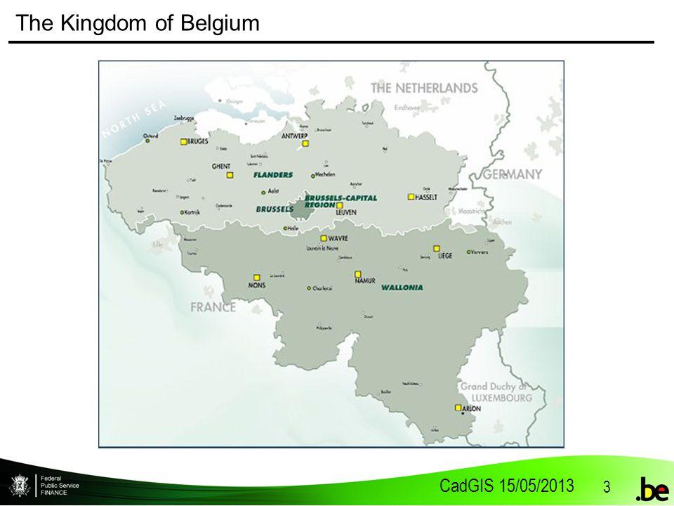 CadGIS 15/05/2013 3 The Kingdom of Belgium