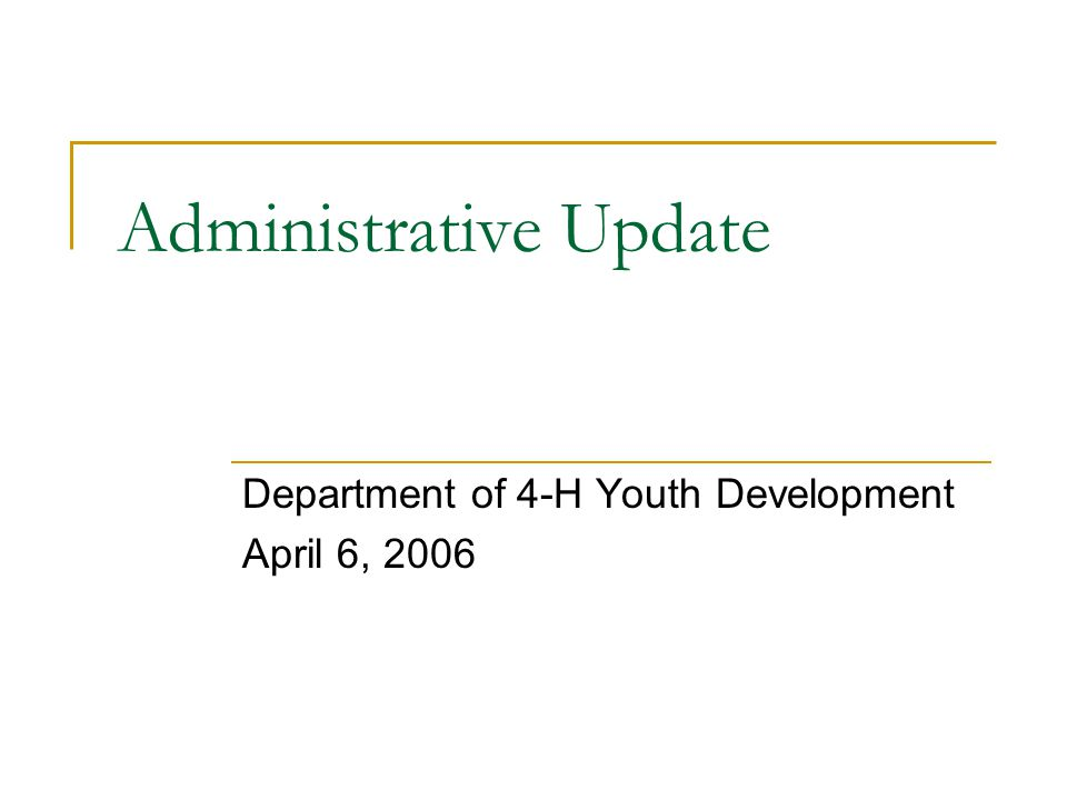 New Overnight Sleeping Rooms Policy Effective Immediately – April 6, 2006  In assigning 4-H program participants to housing for overnight activities or events, unrelated adults should not share private sleeping rooms with children or youth.