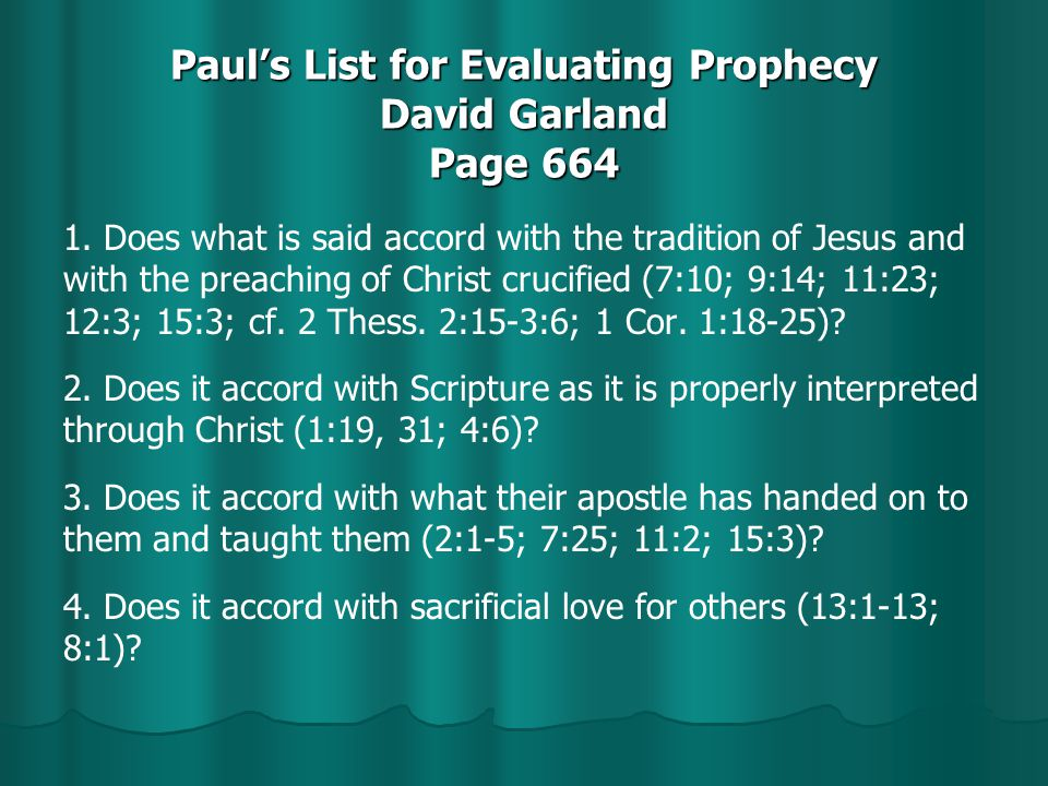 Paul's List for Evaluating Prophecy David Garland Page 664 1.