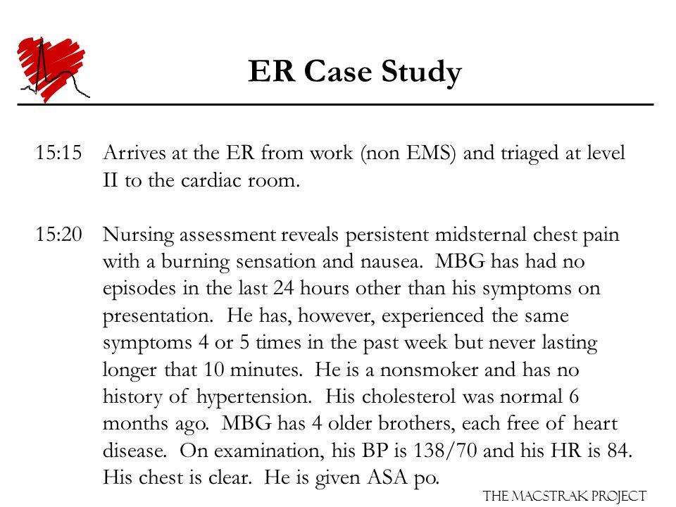 The Macstrak Project ER Case Study 1st ECG is normal (No ACS ST-T). X