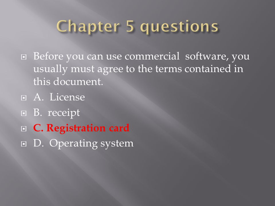  Before you can use commercial software, you usually must agree to the terms contained in this document.