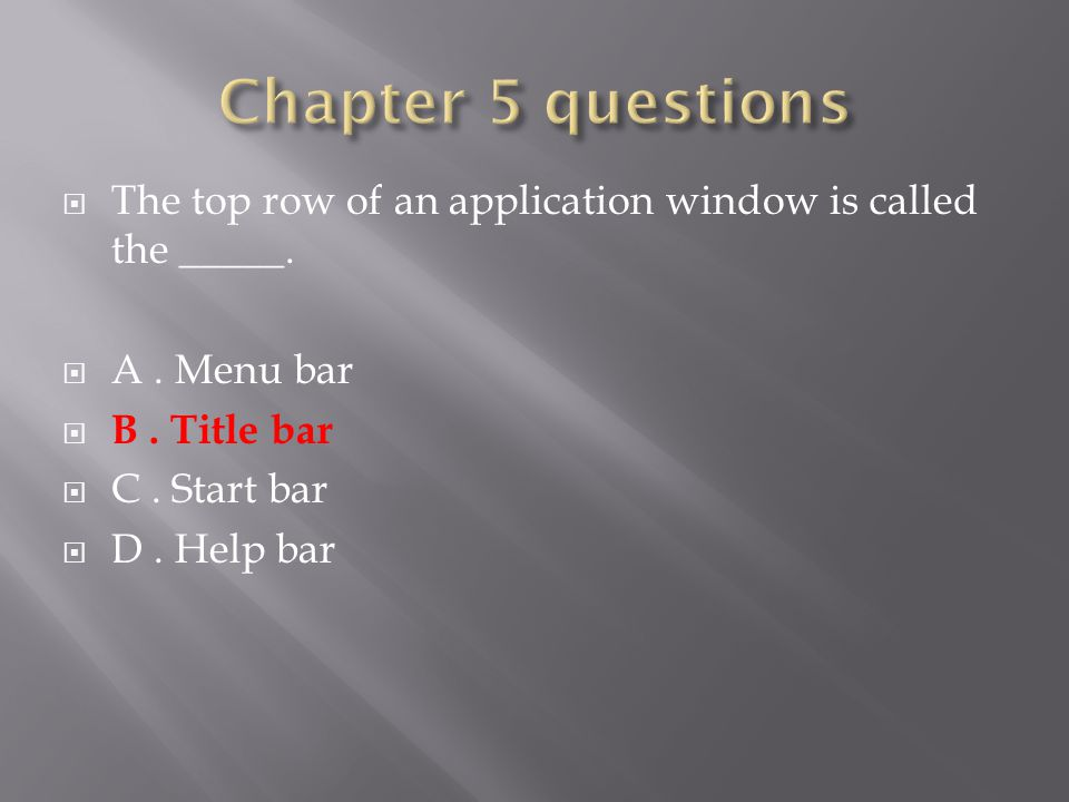  The top row of an application window is called the _____.