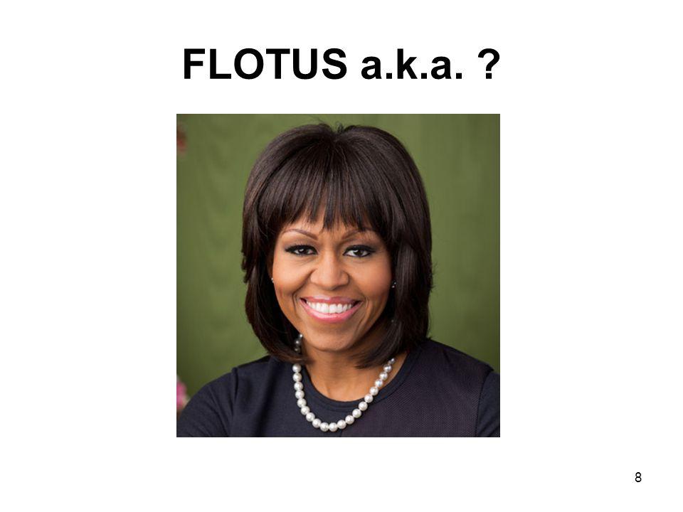 FLOTUS a.k.a. ? 8